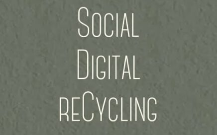 Social Digital reCycling
